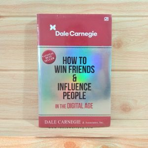 RINGKASAN BUKU HOW TO WIN FRIENDS AND INFLUENCE PEOPLE - DALE CARNEGIE