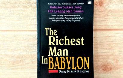 Rangkuman BUKU THE RICHEST MAN IN BABYLON - GEORGE S CLASON